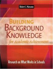 Building Background Knowledge for Academic Achievement : Research on What Works