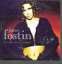 CD SINGLE 2 TITRES--JANE FOSTIN--LA TAILLE DE TON AMOUR--1996
