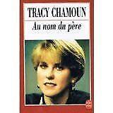 Tracy Chamoun - Au nom du père - 1993 - poche