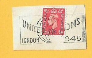 GB Postal History KGVI 1945 - SLOGAN POSTMARK - UNITED NATIONS London 1945