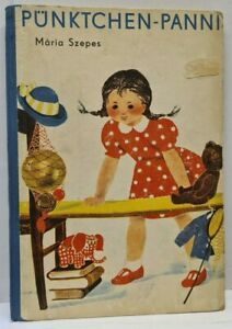 Mária Szepes - Pünktchen-Panni - Der Kinderbuchverlag 1. Auflage 1956