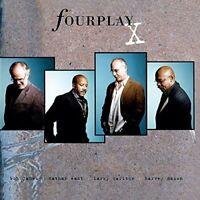 Fourplay - Fourplay X [CD]