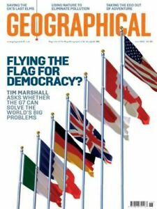 GEOGRAPHICAL MAGAZINE | JUNE 2021 | FLYING THE FLAG FOR DEMOCRACY