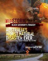 Firestorm : Black Saturday's Tragedy, February 7th 2009, Hardcover, Acceptabl...