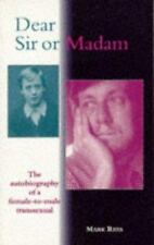 Dear Sir or Madam: The Autobiography of a Female-To-Male Transsexual-ExLibrary