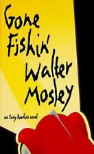NEW - Gone Fishin' (Easy Rawlins, Book 6) by Walter Mosley