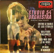 STUDIO 54 ORCHESTRA ROGER BOURDIN SOLITUDE VACANCES FRENCH ORIG EP