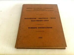 MANCHESTER SHEFFIELD WATH ELECTRIFIED LINES WORKING RULE BOOK & FOLD OUTS  1954