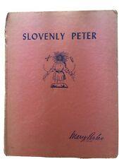 Slovenly Peter – A Mary Perkes Book Children's Series American Crayon Co 1940's
