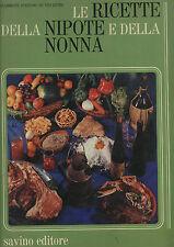 Positano de Vincentiis: Le ricette della nonna e della nipote