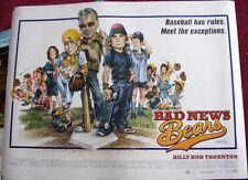 Cinema Poster: BAD NEWS BEARS 2005 (Quad) Billy Bob Thornton