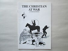 THE CHRISTIAN AT WAR by Peter Hammond pb Booklet FRONTLINE FELLOWSHIP