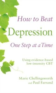 How to Beat Depression One Step at a Time, Paperback Self Help Book CBT