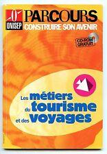 Livre Les métiers du tourisme et des voyages + CD Rom ONISEP en excellent état