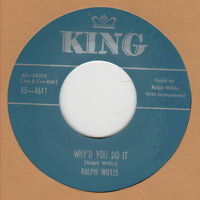 R&B REPRO: RALPH WILLIS - Why'd You Do It/Gonna Hop On Down The Line KING