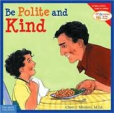 Learning to Get Along®: Be Polite and Kind by Cheri J. Meiners (2003, Paperback)