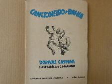 songbook CANCIONEIRO DA BAHIA Dorival Caymmi, C Graciano 1947