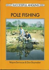 Pole Fishing (Beekay's Successful Angling Series),Wayne Swinscoe,Don Slaymaker,