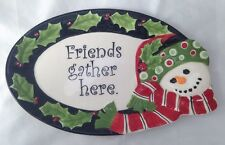 Fitz and Floyd Snowman Sentiment Tray Plate Platter Friends Gather Here