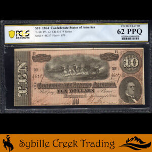T-68 1864 $10 CONFEDERATE CURRENCY PCGS 62 PPQ *CIVIL WAR BILL*  46257