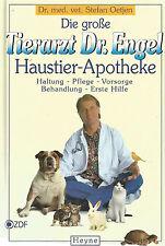 Die große Tierarzt Dr. Engel Haustier-Apotheke / Stefan Oetjen