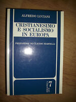 ALFREDO LUCIANI - CRISTIANESIMO E SOCIALISMO IN EUROPA 1700-1989 - ASCE -1989 LS