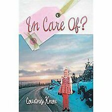 In Care Of? (Paperback or Softback)