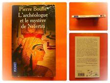 L'archéologue et le mystère de Néfertiti. Pierre Boulle. Pocket N° 12908
