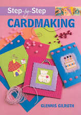Very Good, Step-by-step Cardmaking, Gilruth, Glennis, Book