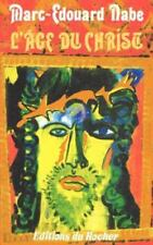 L' Age du Christ by Marc Edouard Nabe (1999, Paperback, Reprint)