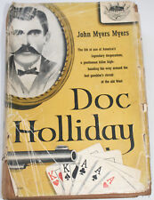 Doc Holliday by John Myers Myers 1st Edition 1955 American West
