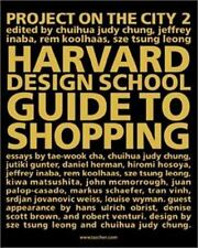 Harvard Design School Guide to Shopping / Harvard Design Schl Project on City 2