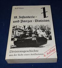 Rolf Hinze - Die 19. Infanterie- und Panzer-Division