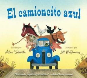 El camioncito Azul (Little Blue Truck, Spanish Edition) - Board book - GOOD