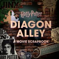 Harry Potter: Diagon Alley: A Movie Scrapbook [New Book] Hardcover