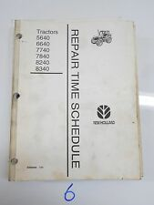 New Holland 5640 6640 7740 7840 8240 8340 Tractor Repair Time Schedule Manual
