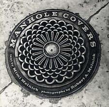 Manhole Covers by Melnick, Mimi, Melnick, Robert A.