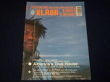 XLR8R MUSIC & CULTURE MAGAZINE - GREAT COVER - TRUE HOUSE - BO 54