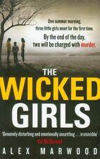 The Wicked Girls,Alex Marwood