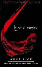 Lestat el Vampiro (Cronicas Vampiricas) (Spanish Edition)-ExLibrary