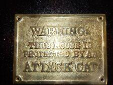 """BRASS """"WARNING ATTACK CAT"""" PLAQUE"""