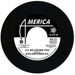 "Soul Brothers Six : I'll Be Loving You/Walkin' Up a One Way Street VINYL 7"""