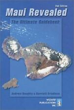 Maui Revealed: The Ultimate Guidebook, Second Edition