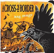 ACROSS THE BORDER - Hag songs CD NEU! > pogues, dropkick murphys anti flag