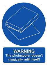 A5 Joke Workplace Photocopier Sticker - Doesn't Refill Itself A4 Paper H&S