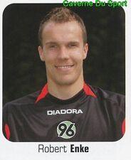 257 ROBERT ENKE GERMANY HANNOVER 96 STICKER FUSSBALL 2007 PANINI