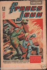 FRANCS JEUX N°193 1954 ILLUSTRATION MINEURS GRISOU MINE JOURNAL