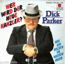 """DIRK PARKER  - Wer wird der neue Kanzler > 7"""" Vinyl Single"""