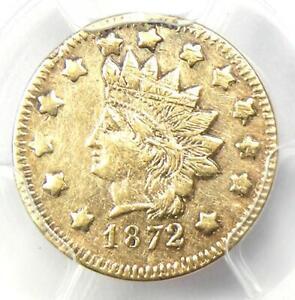 1872 Indian California Gold Dollar Coin G$1 BG-1206 - PCGS AU Detail - Rarity-6!