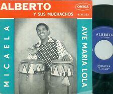 ALBERTO Y SUS MUCHACHOS - MICAELA/ AVE MARIA LOLA  (DUTCH OMEGA 935323) 1963